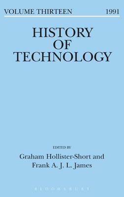 History of Technology Volume 13 - History of Technology (Hardback)
