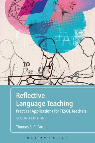 Reflective Language Teaching: Practical Applications for TESOL Teachers (Hardback)