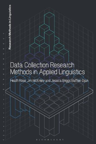 Data Collection Research Methods in Applied Linguistics - Research Methods in Linguistics (Paperback)