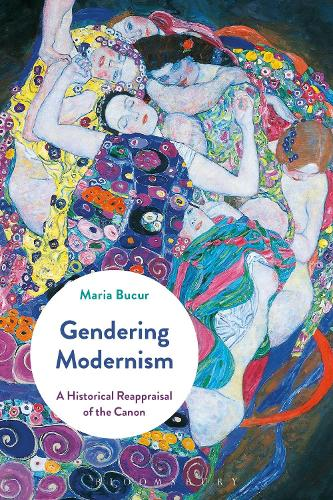 Gendering Modernism: A Historical Reappraisal of the Canon (Paperback)