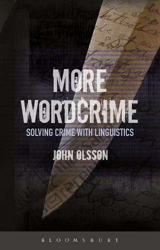 More Wordcrime: Solving Crime With Linguistics (Paperback)