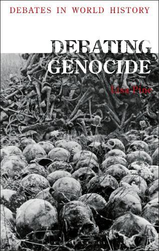 Debating Genocide - Debates in World History (Hardback)