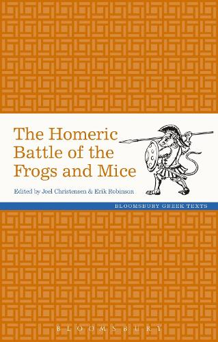 The Homeric Battle of the Frogs and Mice - Greek Texts (Hardback)