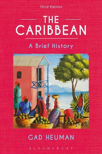 The Caribbean: A Brief History (Hardback)