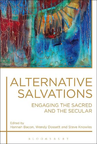 Alternative Salvations: Engaging the Sacred and the Secular (Paperback)