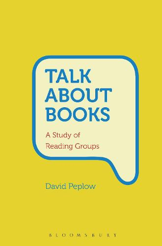 Talk About Books: A Study of Reading Groups (Paperback)