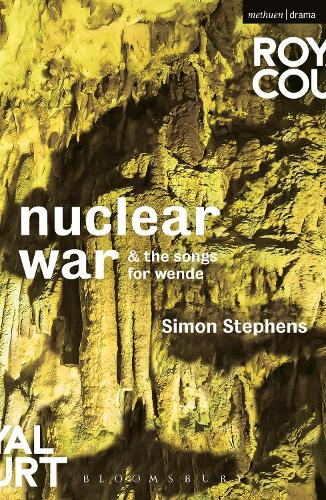 Nuclear War & The Songs for Wende - Modern Plays (Paperback)