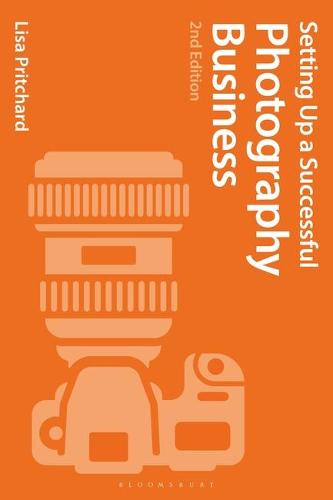 Setting Up a Successful Photography Business (Paperback)