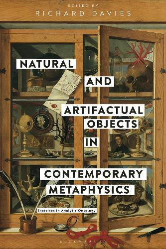 Natural and Artifactual Objects in Contemporary Metaphysics: Exercises in Analytic Ontology (Hardback)