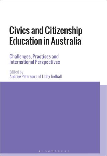 Civics and Citizenship Education in Australia: Challenges, Practices and International Perspectives (Paperback)