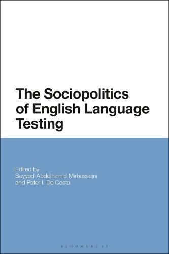 The Sociopolitics of English Language Testing (Hardback)