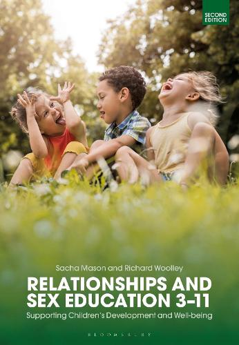 Relationships and Sex Education 3-11: Supporting Children's Development and Well-being (Hardback)