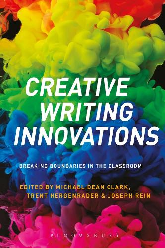 Creative Writing Innovations: Breaking Boundaries in the Classroom (Paperback)