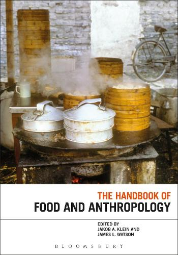 The Handbook of Food and Anthropology (Paperback)