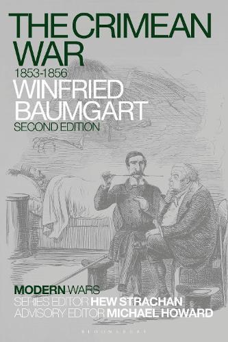 The Crimean War: 1853-1856 - Modern Wars (Hardback)