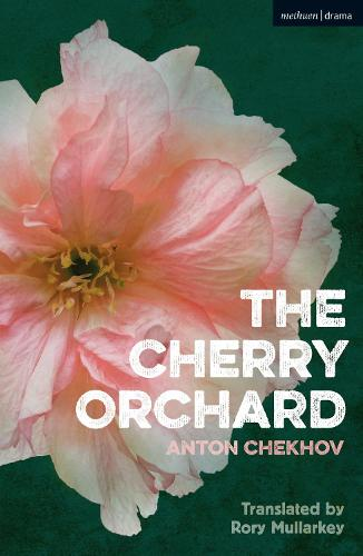 The Cherry Orchard - Modern Plays (Paperback)