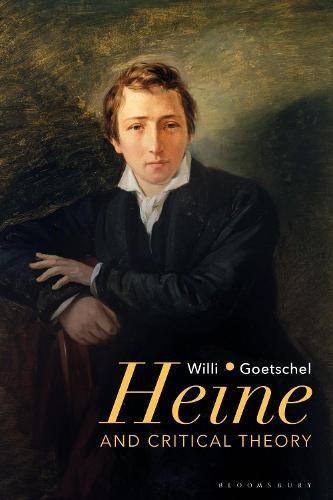 Heine and Critical Theory (Hardback)