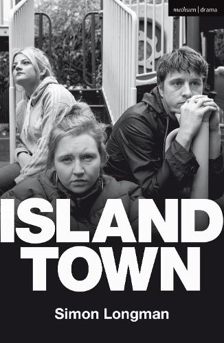 Island Town - Modern Plays (Paperback)
