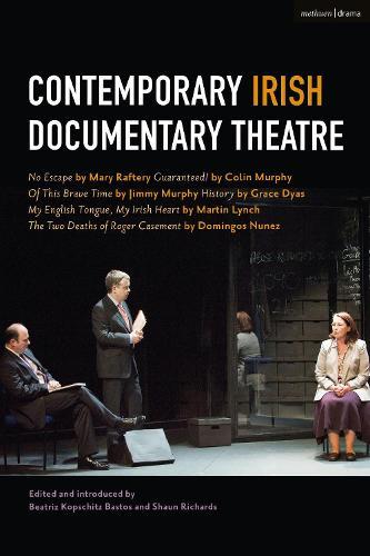Contemporary Irish Documentary Theatre (Paperback)