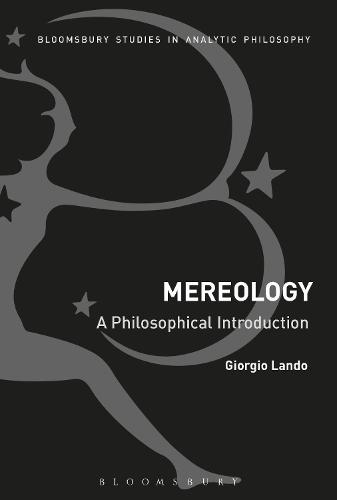 Mereology: A Philosophical Introduction (Paperback)