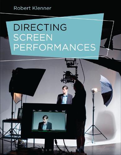 Directing Screen Performances (Hardback)