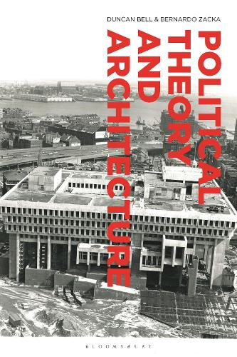 Political Theory and Architecture (Hardback)