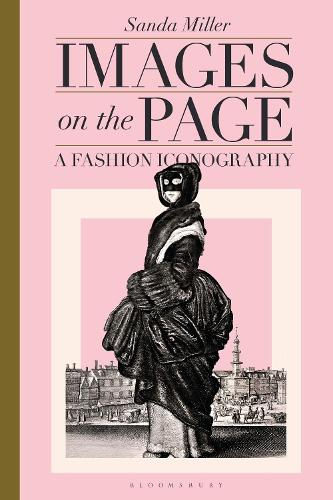Images on the Page: A Fashion Iconography (Hardback)