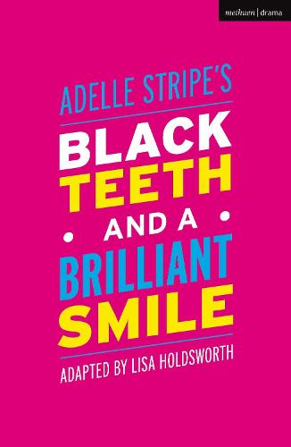 Black Teeth and a Brilliant Smile - Modern Plays (Paperback)