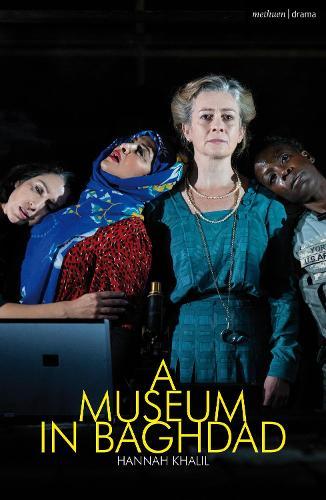 A Museum in Baghdad - Modern Plays (Paperback)