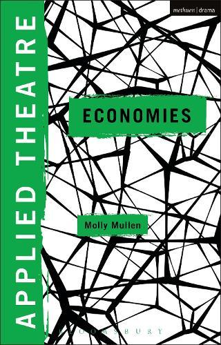 Applied Theatre: Economies - Applied Theatre (Paperback)