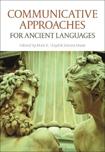 Communicative Approaches for Ancient Languages (Paperback)