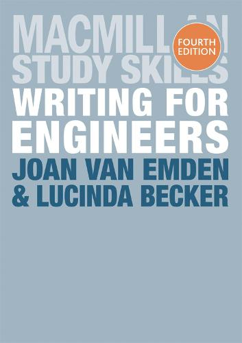 Writing for Engineers - Palgrave Study Skills (Paperback)