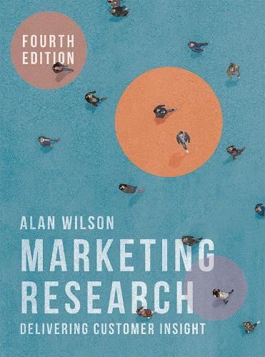 Marketing Research: Delivering Customer Insight (Paperback)