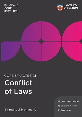 Core Statutes on Conflict of Laws - Palgrave Core Statutes (Paperback)