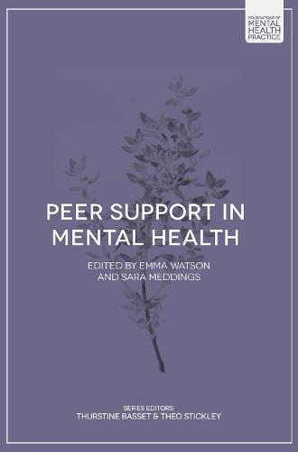 Peer Support in Mental Health - Foundations of Mental Health Practice (Paperback)