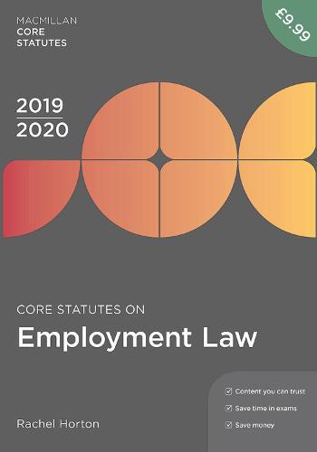 Core Statutes on Employment Law 2019-20 - Macmillan Core Statutes (Paperback)