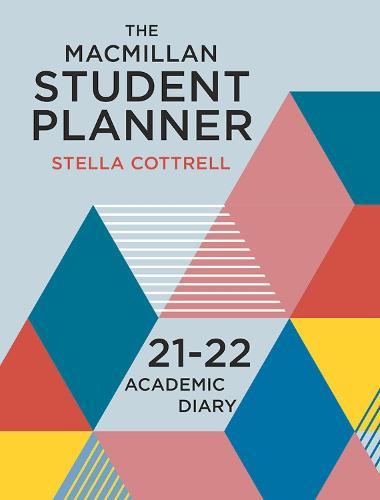 The Macmillan Student Planner 2021-22: Academic Diary - Macmillan Study Skills (Calendar)