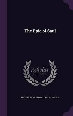The Epic of Saul (Hardback)