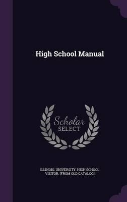 High School Manual (Hardback)