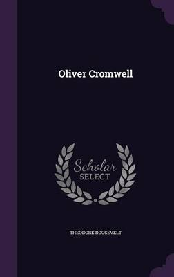 Oliver Cromwell (Hardback)