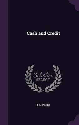 Cash and Credit (Hardback)