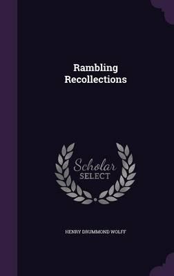 Rambling Recollections (Hardback)