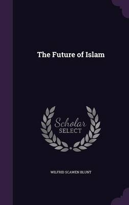The Future of Islam (Hardback)