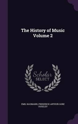 The History of Music Volume 2 (Hardback)
