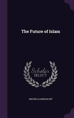 The Future of Islam (Hardback)