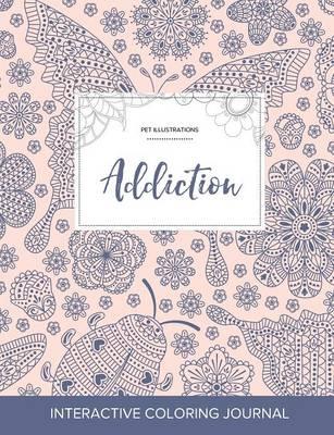 Adult Coloring Journal: Addiction (Pet Illustrations, Ladybug) (Paperback)