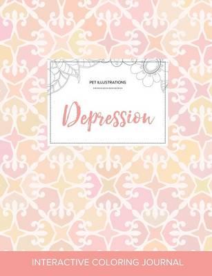 Adult Coloring Journal: Depression (Pet Illustrations, Pastel Elegance) (Paperback)