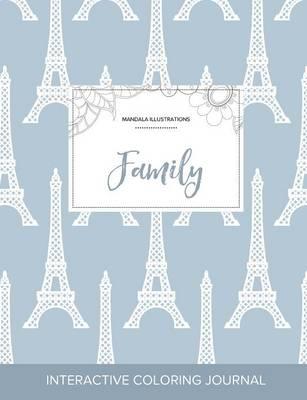 Adult Coloring Journal: Family (Mandala Illustrations, Eiffel Tower) (Paperback)