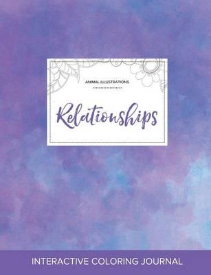 Adult Coloring Journal: Relationships (Animal Illustrations, Purple Mist) (Paperback)