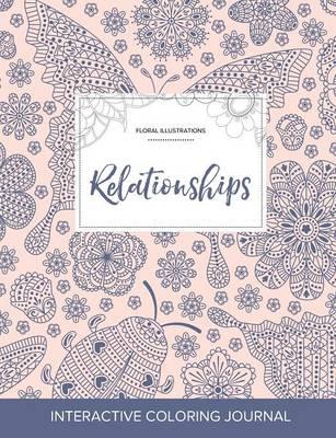 Adult Coloring Journal: Relationships (Floral Illustrations, Ladybug) (Paperback)